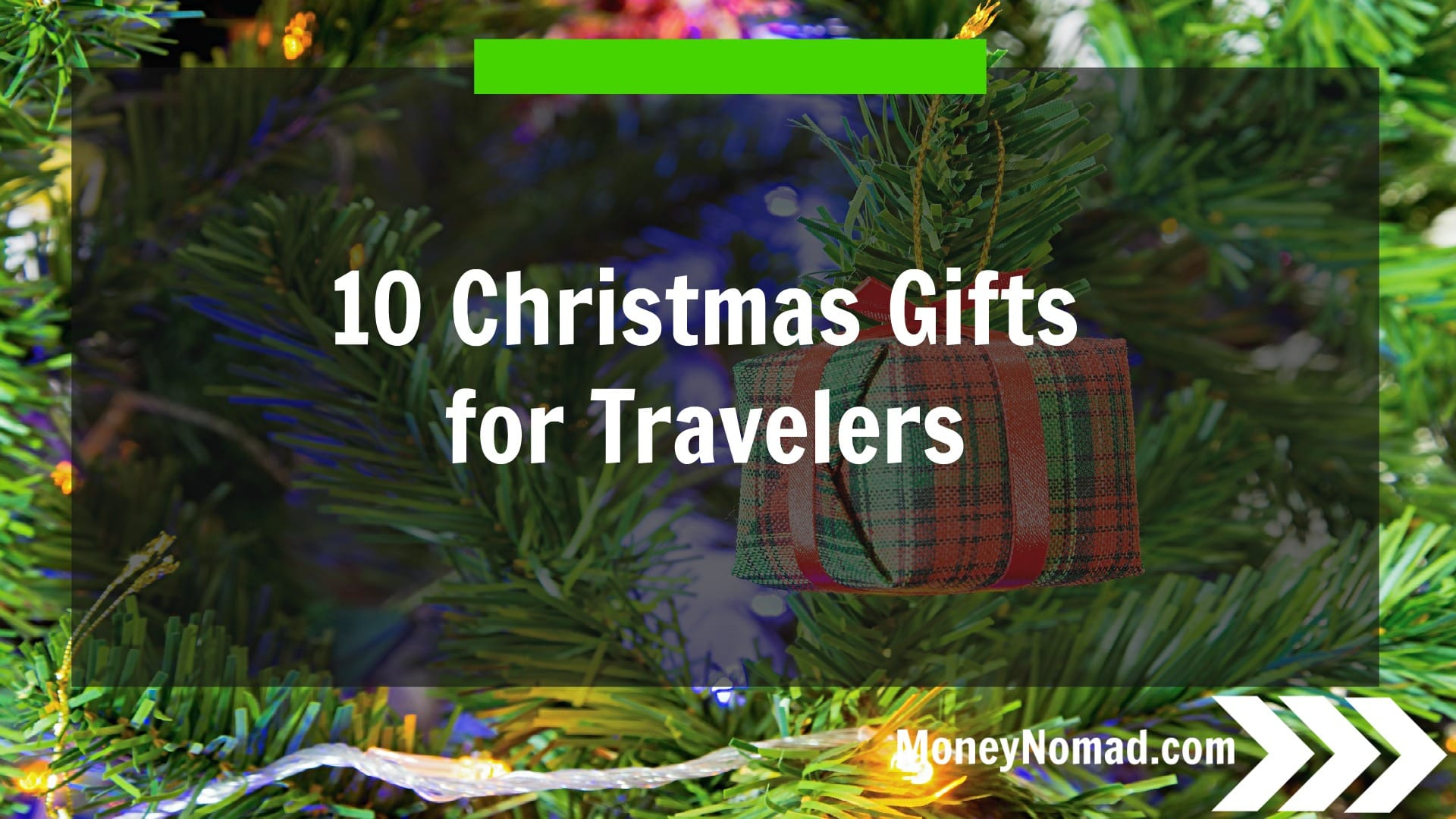 The 10 best christmas gifts for travelers money nomad for Christmas gifts for travelers